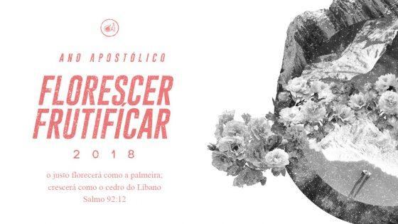 Ano Apostólico Florescer e Frutificar